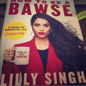 How to be a bawse book by Lilly Singh